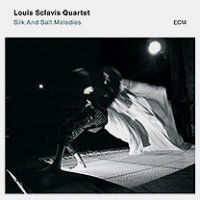 SCLAVIS, Louis Quartet: Silk And Salt Melodies