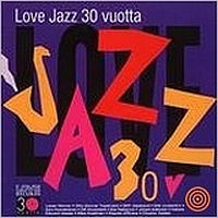 V/A: Love Jazz 30 vuotta (2CD)