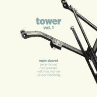 DUCRET, Marc: Tower Vol. 1
