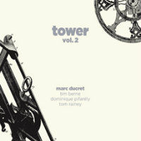 DUCRET, Marc: Tower Vol. 2