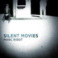 RIBOT, Marc: Silent Movies