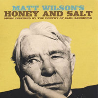 WILSON, Matt: Matt Wilson's Honey And Salt