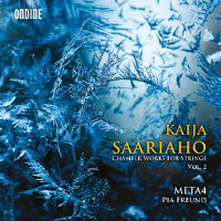 META4: Kaija Saariaho – Chamber Works For Strings Vol. 2