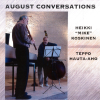 KOSKINEN, Mike / Teppo Hauta-aho: August Conversations
