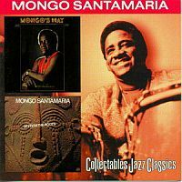 SANTAMARIA, Mongo: Mongo's Way / Up From The Roots