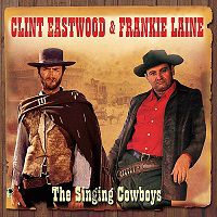 EASTWOOD, Clint & Frankie Laine: The Singing Cowboys 2CD