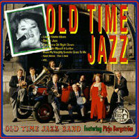 OLD TIME JAZZ BAND: Old Time Jazz