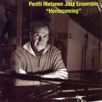 HIETANEN, Pentti Jazz Ensemble: Homecoming
