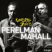 PERELMAN, Ivo / Rudi Mahall: Kindred Spirits (2CD)