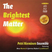 NIEMINEN, Petri Ensemble: The Brightest Matter (CD+Blu-Ray)