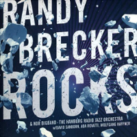 BRECKER, Randy & NDR Bigband: Rocks