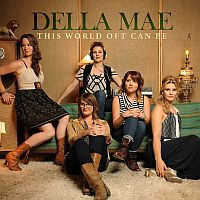 DELLA MAE: This World Oft Can Be