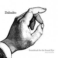 DALINDÈO: Soundtrack for the Sound Eye