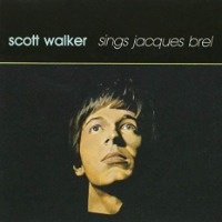 WALKER, Scott: Sings Jacques Brel