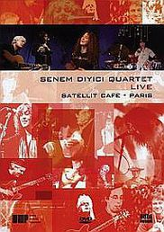 DIYICI, Senem Quartet: Live - Satellit Cafe, Paris | DVD