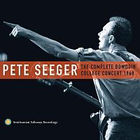 SEEGER, Pete: Complete Bowdoin College Concert 1960 | 2CD