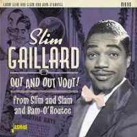 GAILLARD, Slim: Out And Out Vout! (2CD)