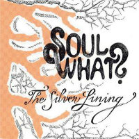 SOUL WHAT?: The Silver Lining
