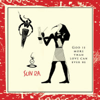 SUN RA: God Is More Than Love Can Ever Be (LP)