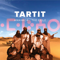 TARTIT: Amankor / The Exile