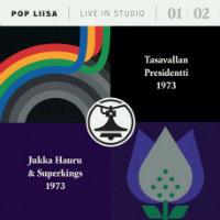 TASAVALLAN PRESIDENTTI / JUKKA HAURU SUPERKINGS: Pop Liisa 01/02