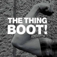THE THING: Boot!