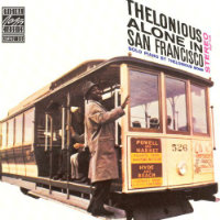 MONK, Thelonious: Alone In San Francisco
