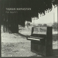 HAMASYAN, Tigran: For Gyumri