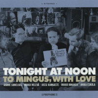 TONIGHT AT NOON: To Mingus, With Love