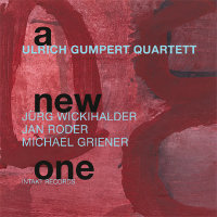 GUMPERT, Ulrich Quartett: A New One
