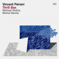 PEIRANI, Vincent: Thrill Box