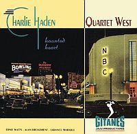 HADEN, Charlie & Quartet West: Haunted Heart