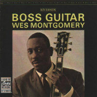 MONTGOMERY, Wes: Boss Guitar