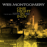 MONTGOMERY, Wes: One Night In Indy