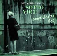 Roy Nathanson's Sotto Vocce: complicated day